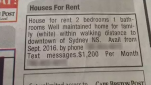 This ad in the Cape Breton Post appeared to specify a house for rent is for white families only.